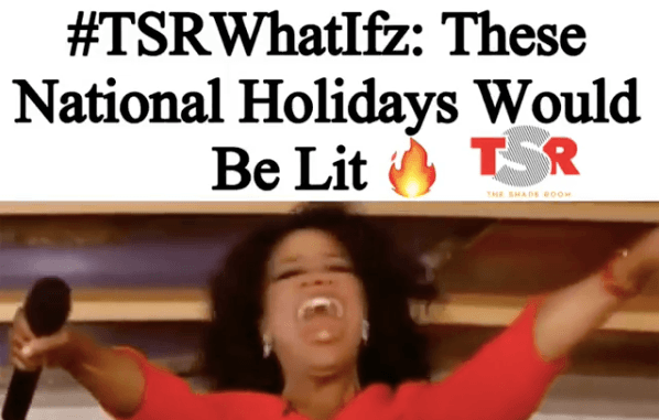 These National Holidays Would Be Lit