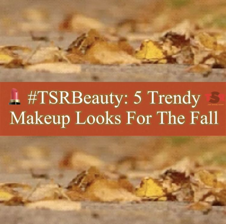 5 Trendy Makeup Looks For The Fall