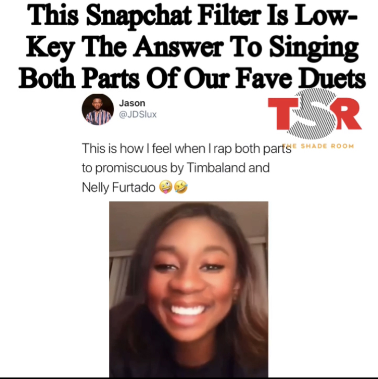 This Snapchat Filter Is Low-key The Answer To Singing Both Parts Of Our Fave Duets