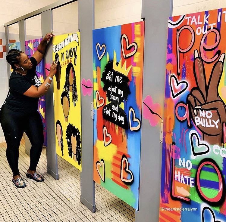 Cierra Lynn uses her art to paint the bathroom stalls to inspire young students by promoting mental health awareness, self-love, representation, and more.