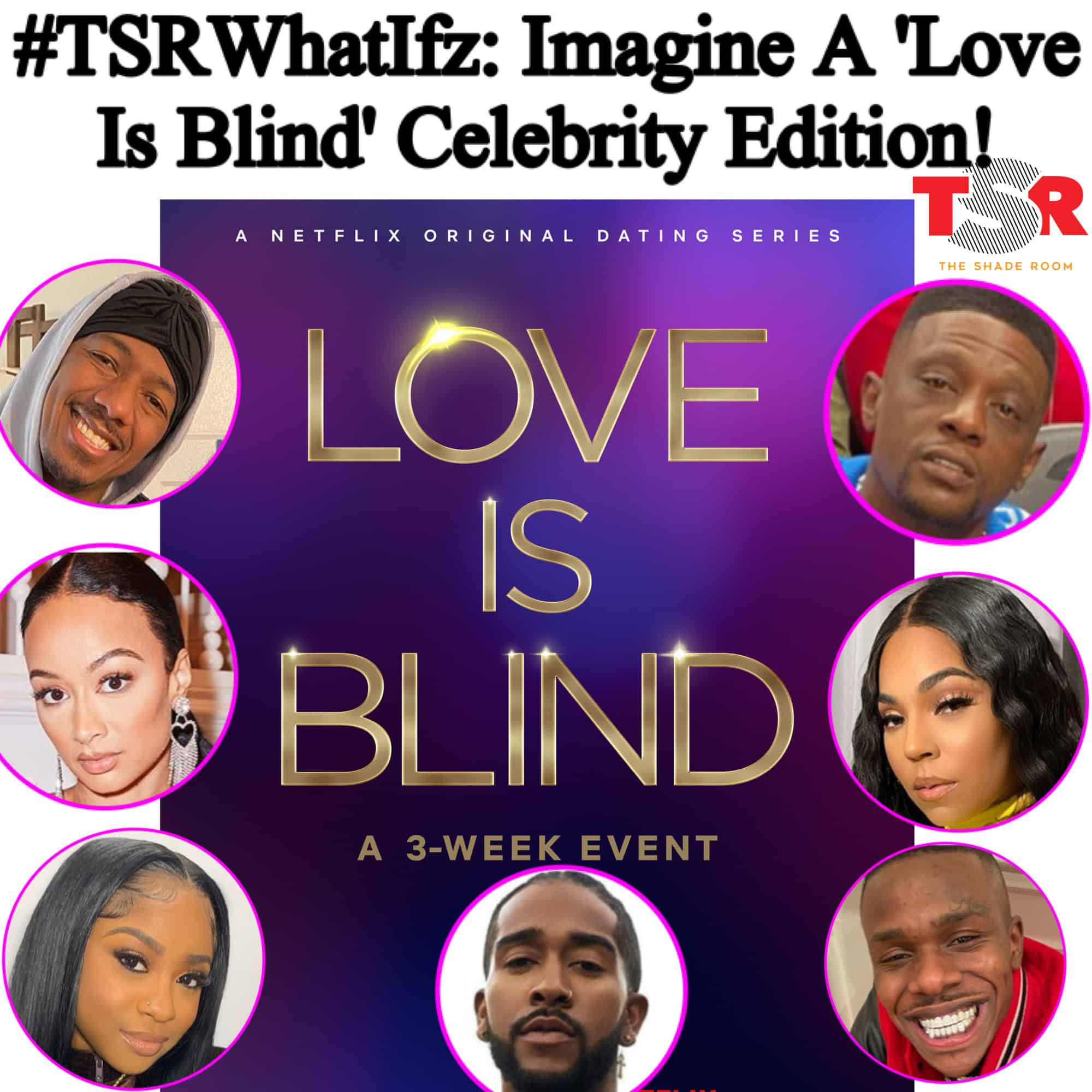 Love is blind celebrity edition